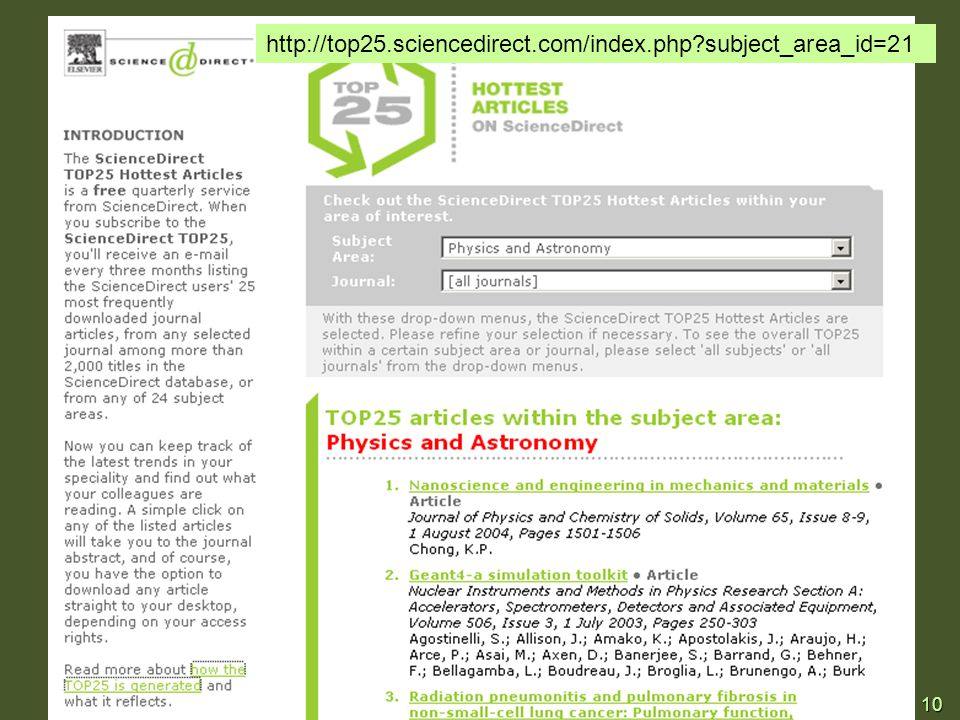 10 http://top25.sciencedirect.com/index.php?subject_area_id=21