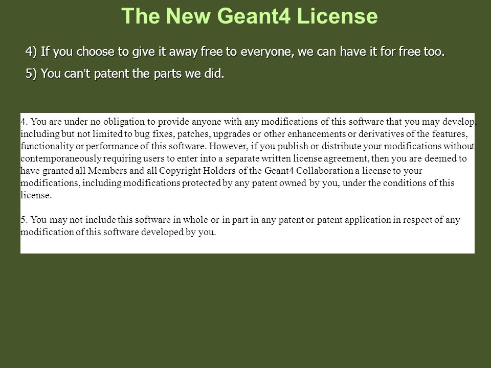 The New Geant4 License 4.