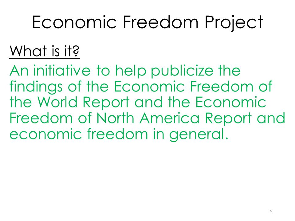 Economic Freedom Project What is it.