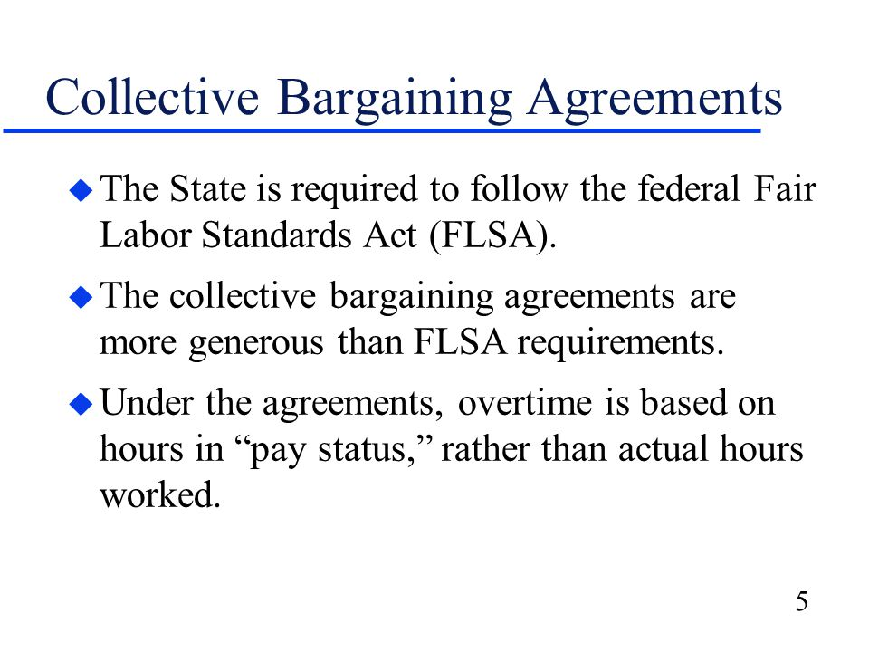 6 Collective Bargaining Agreements u Seniority provisions affect overtime costs.