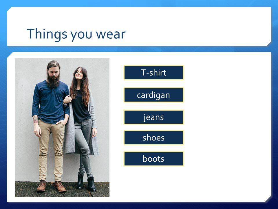 Things you wear socks jacket T-shirt shorts trainers