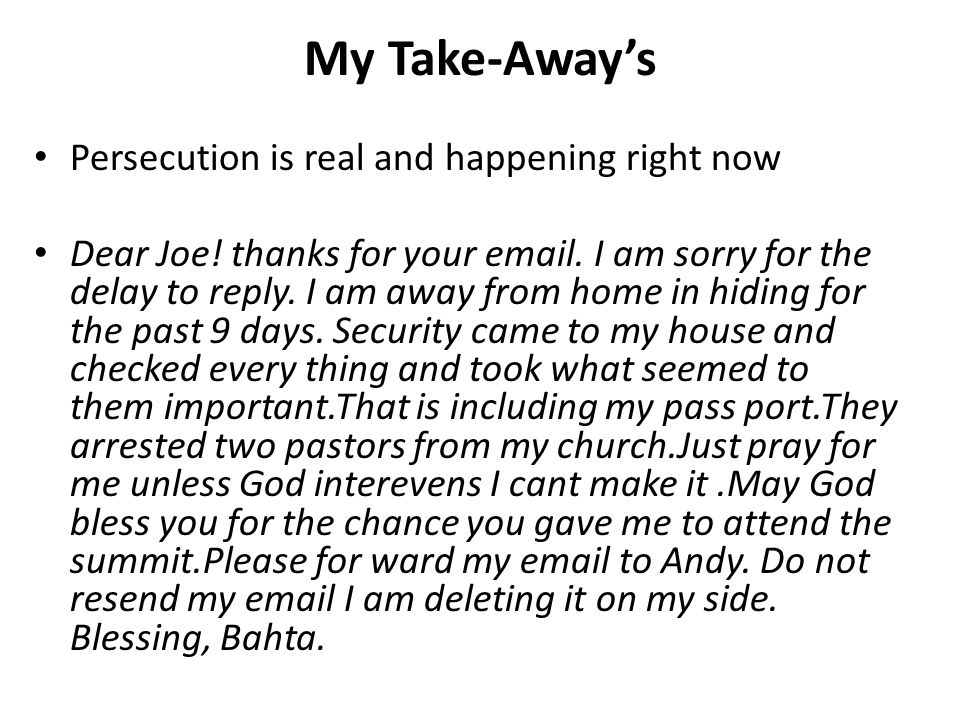 My Take-Away's Persecution is real and happening right now Dear Joe.