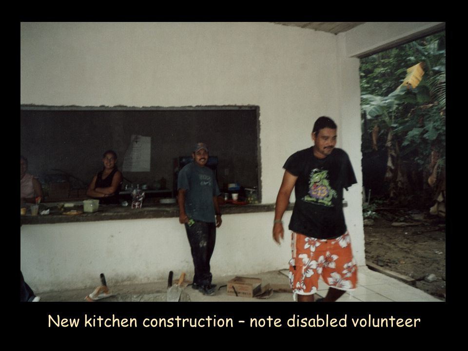 New kitchen construction – note disabled volunteer