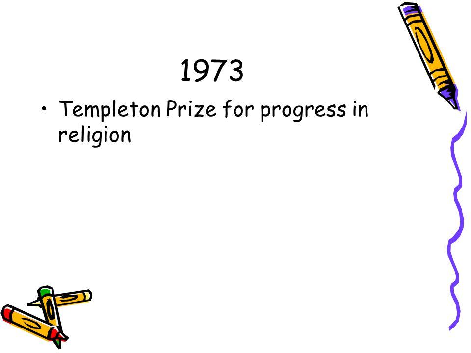 1973 Templeton Prize for progress in religion