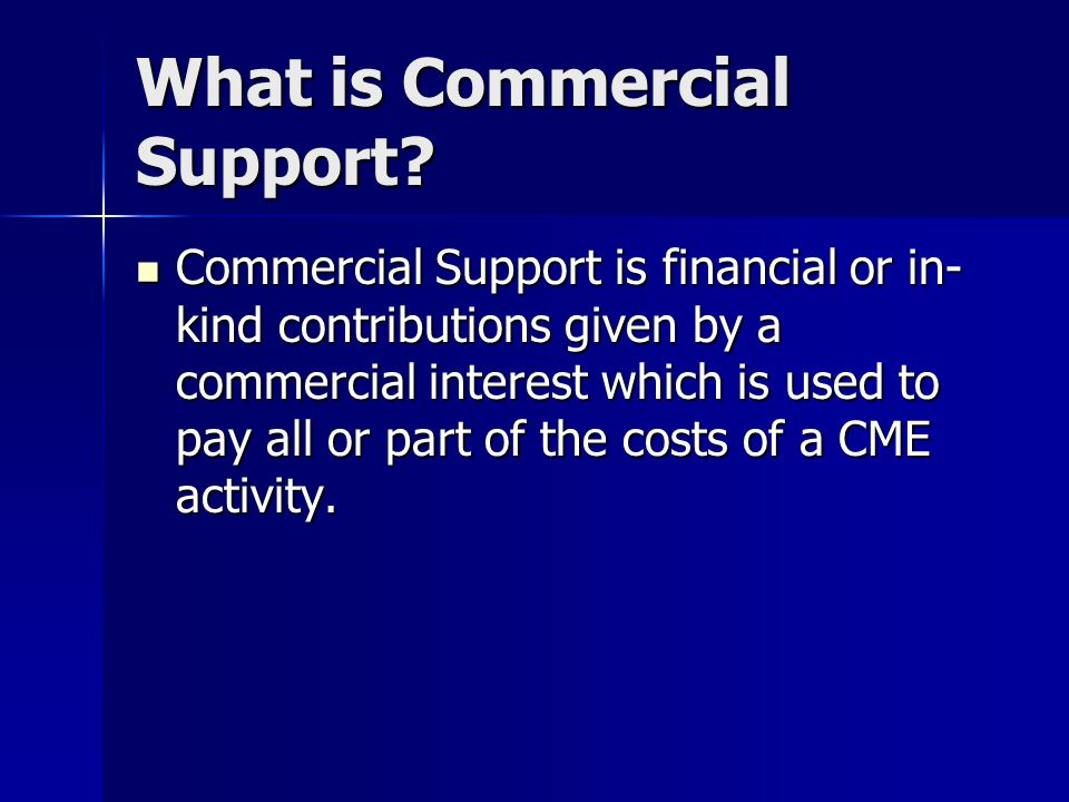 What is Commercial Support.