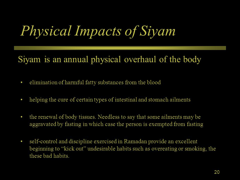 Physical Impacts of Siyam elimination of harmful fatty substances from the blood helping the cure of certain types of intestinal and stomach ailments the renewal of body tissues.