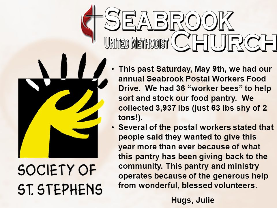 This past Saturday, May 9th, we had our annual Seabrook Postal Workers Food Drive.
