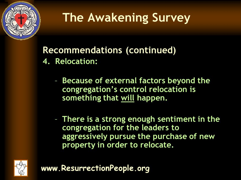www.ResurrectionPeople.org The Awakening Survey Recommendations (continued) 4.