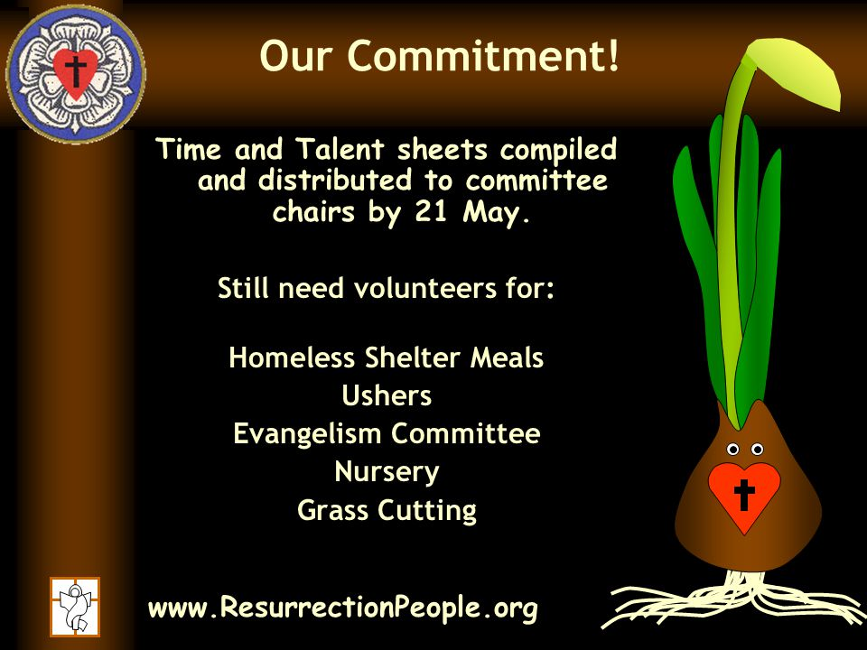 www.ResurrectionPeople.org Our Commitment.