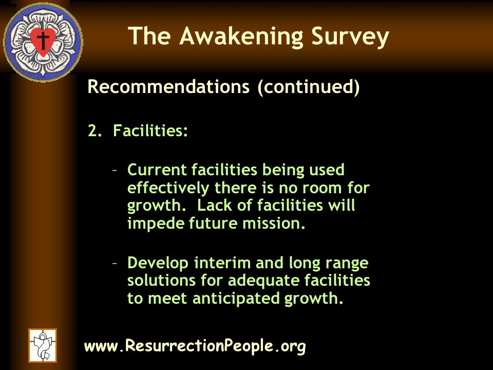 www.ResurrectionPeople.org The Awakening Survey Recommendations (continued) 2.
