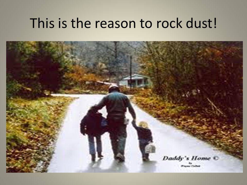 This is the reason to rock dust!