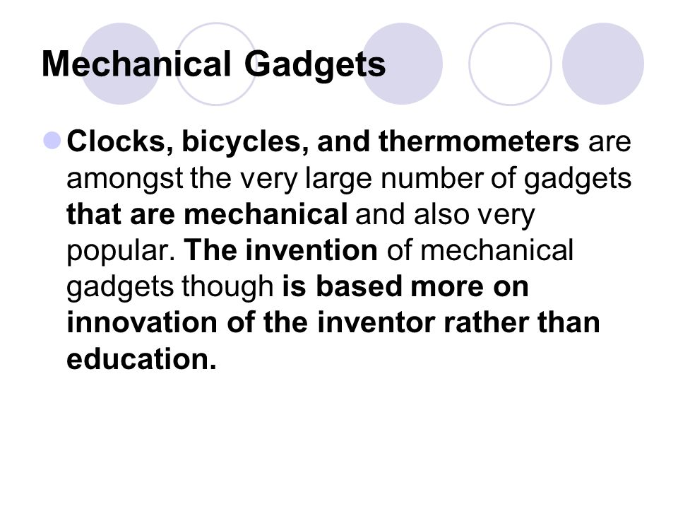 Electronic Gadgets Electronic gadgets are based on transistors and integrated circuits.