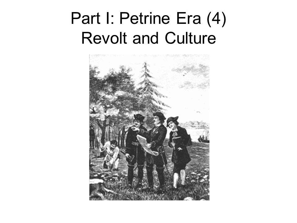 Part I: Petrine Era (4) Revolt and Culture