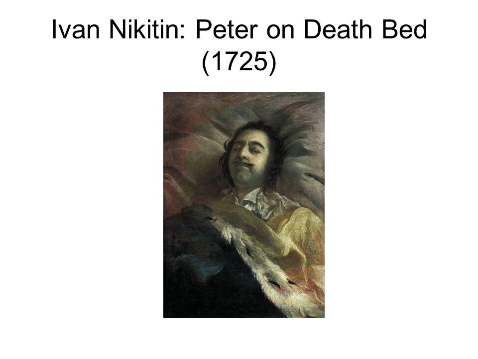 Ivan Nikitin: Peter on Death Bed (1725)