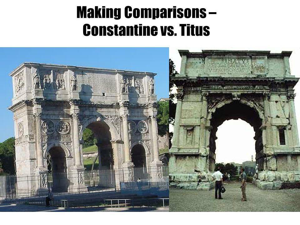 Making Comparisons – Constantine vs. Titus