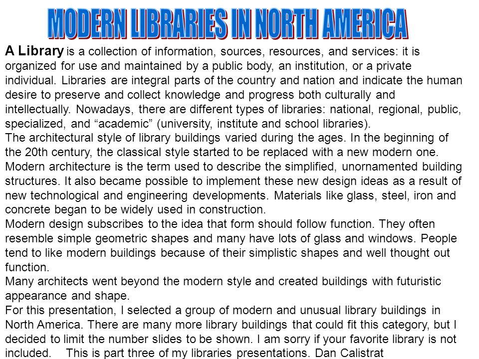 The library was financed through a $28 million bond.