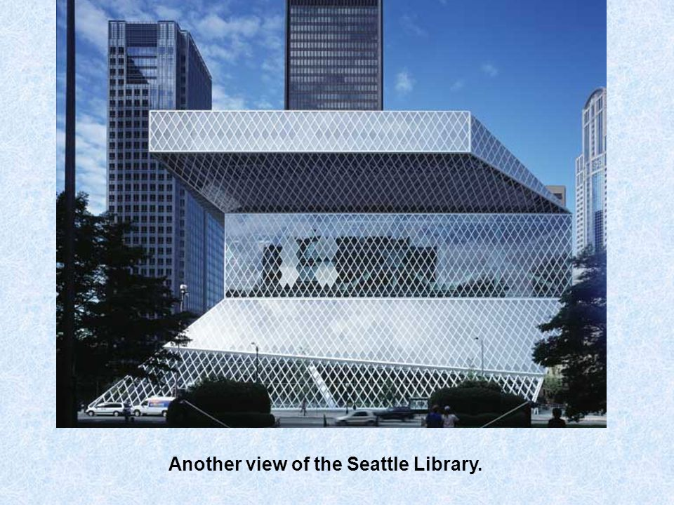 The Seattle Central Library in Seattle, Washington was opened in 2004.