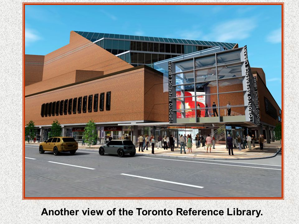 The Toronto Reference Library is located in Toronto, Ontario, Canada.