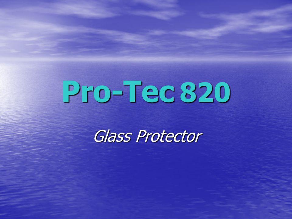 Pro-Tec 820 Glass Protector