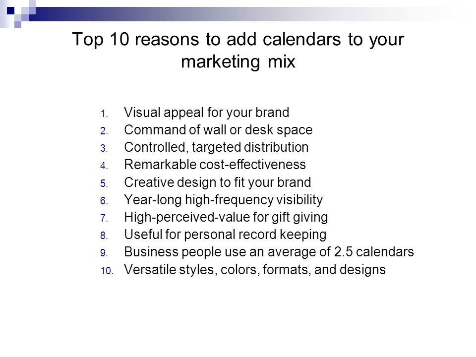 Top 10 reasons to add calendars to your marketing mix 1.