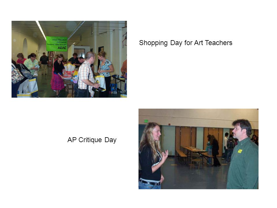 Shopping Day for Art Teachers AP Critique Day