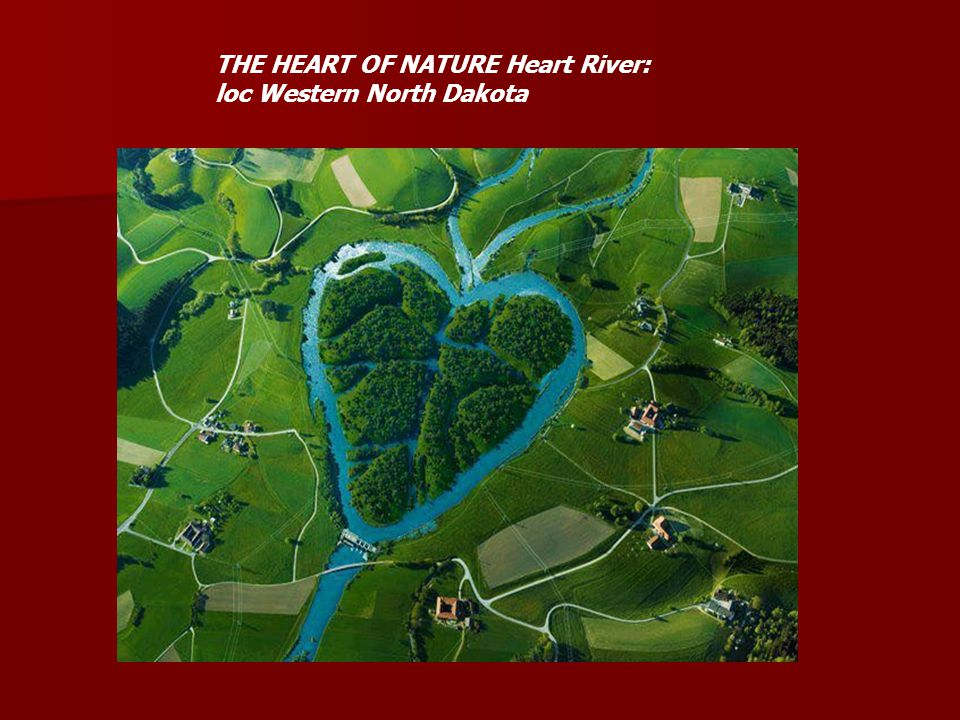 THE HEART OF NATURE Heart River: loc Western North Dakota