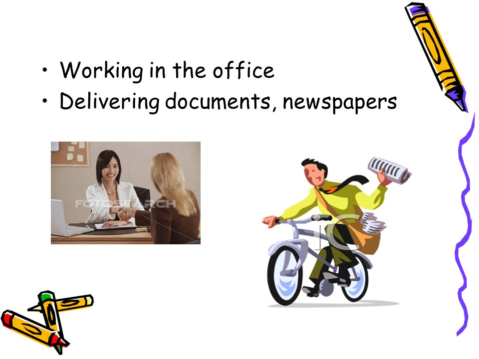 Working in the office Delivering documents, newspapers