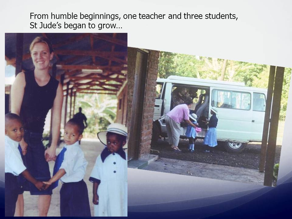 From humble beginnings, one teacher and three students, St Jude's began to grow…