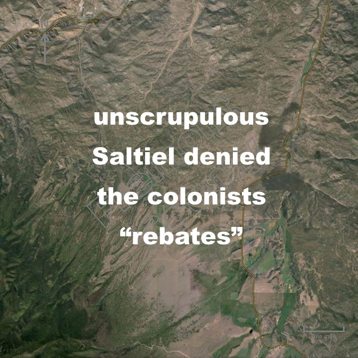 "One mile unscrupulous Saltiel denied the colonists ""rebates"" N"