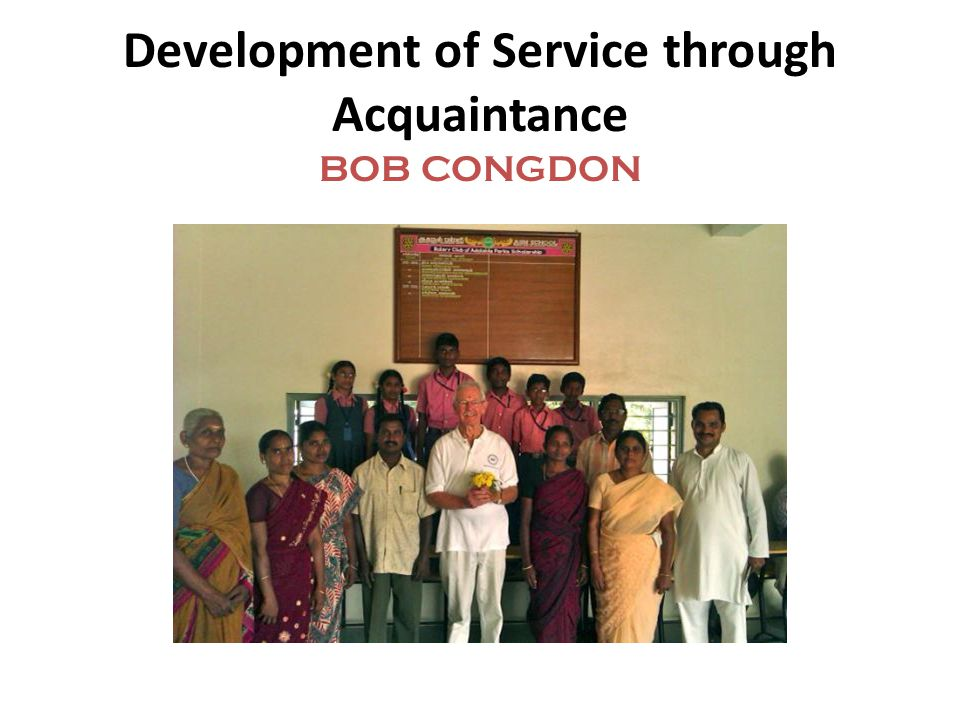 Development of Service through Acquaintance BOB CONGDON