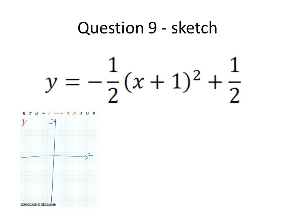 Question 9 - sketch