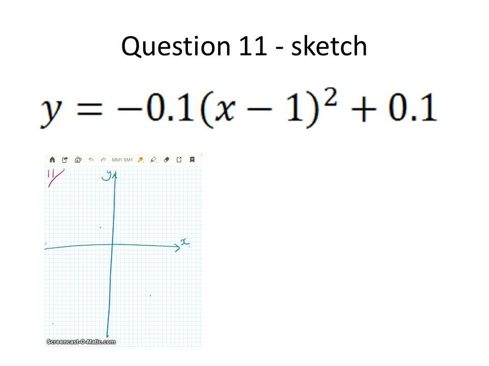 Question 11 - sketch