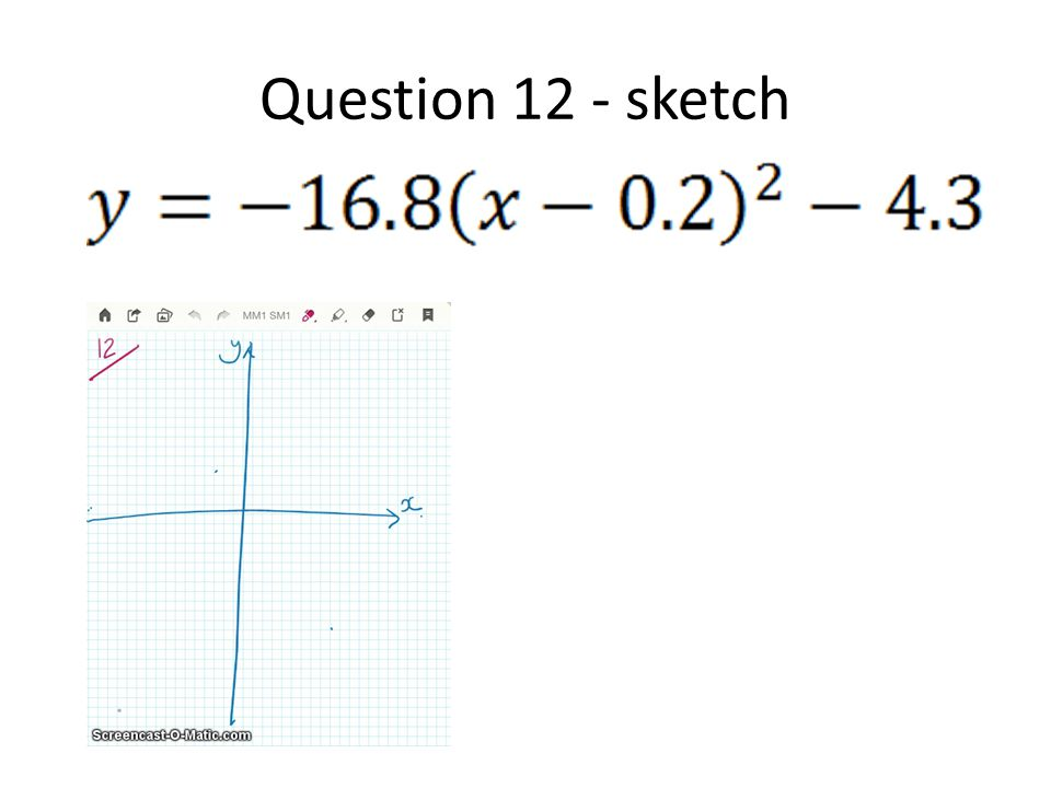 Question 12 - sketch