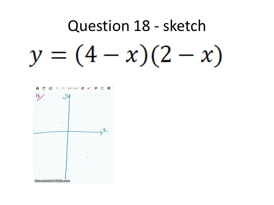 Question 18 - sketch