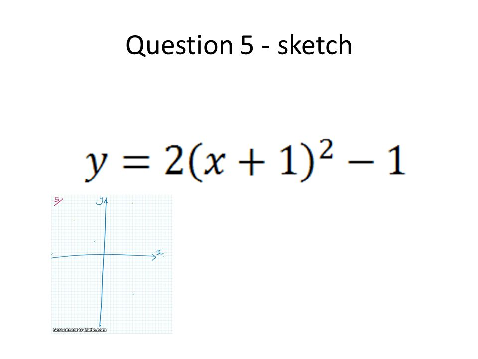 Question 5 - sketch
