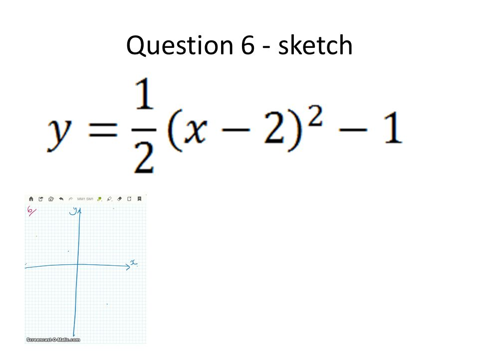 Question 6 - sketch