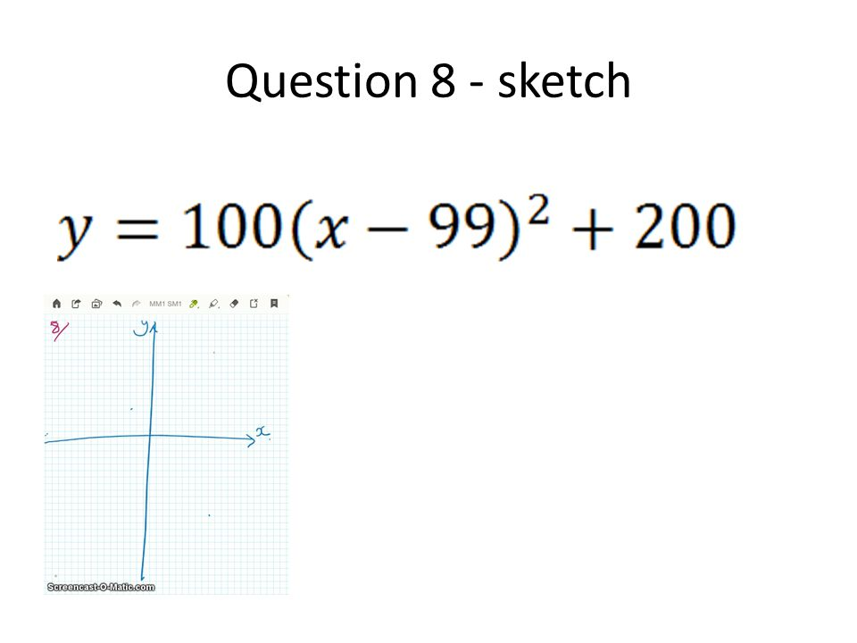 Question 8 - sketch
