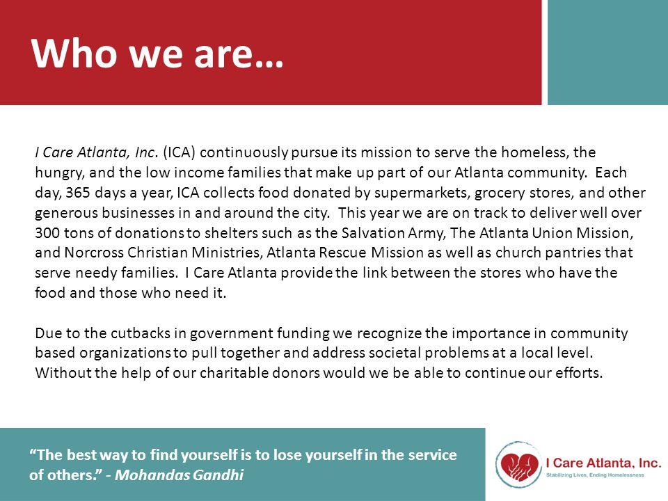 1 st Quarter Review 2013 During the first quarter of 2013, I Care Atlanta, Inc.