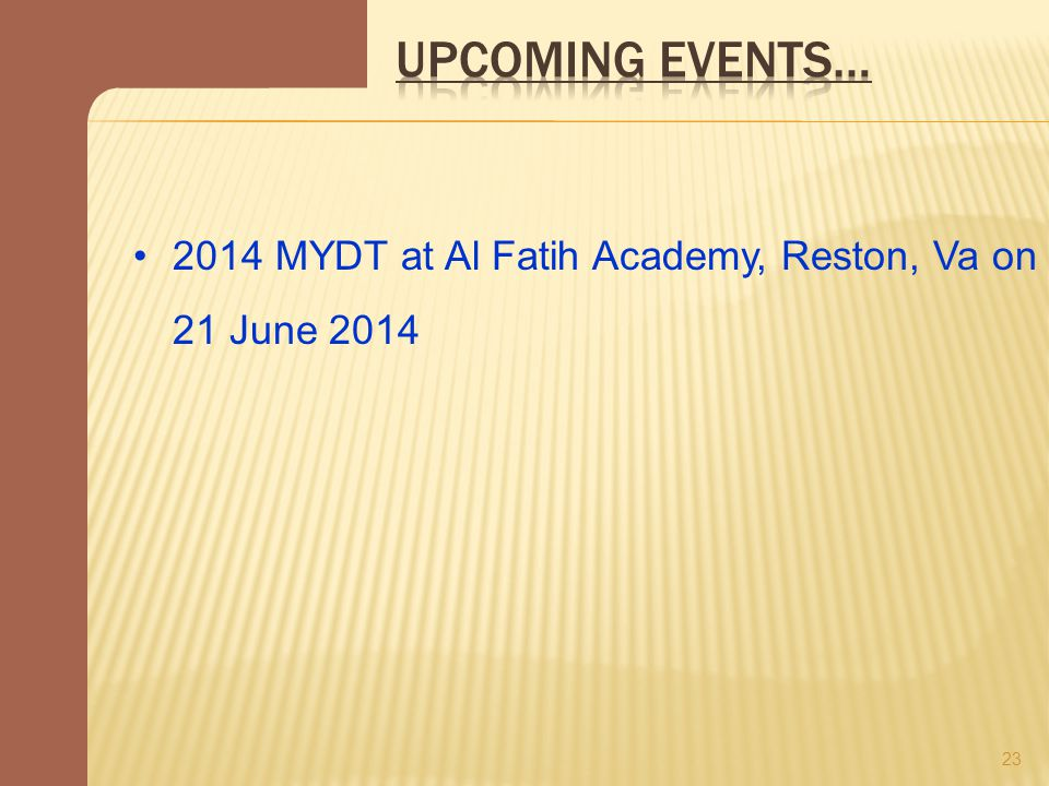 23 2014 MYDT at Al Fatih Academy, Reston, Va on 21 June 2014