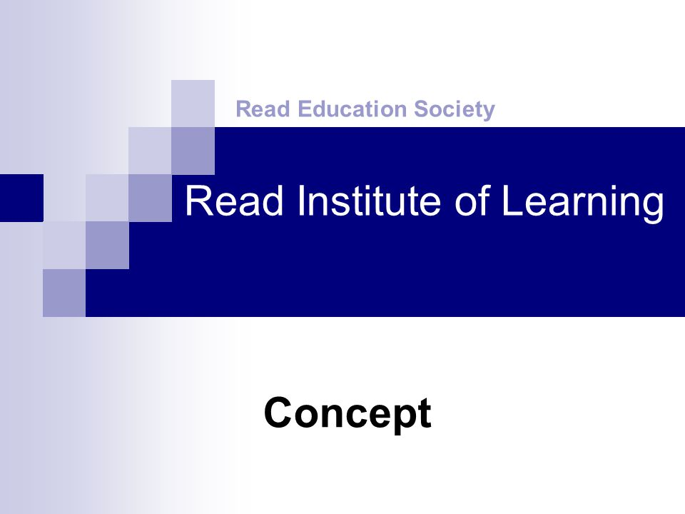 Read Institute of Learning Read Education Society Concept