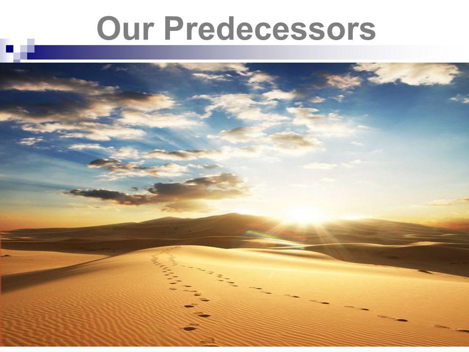 Our Predecessors