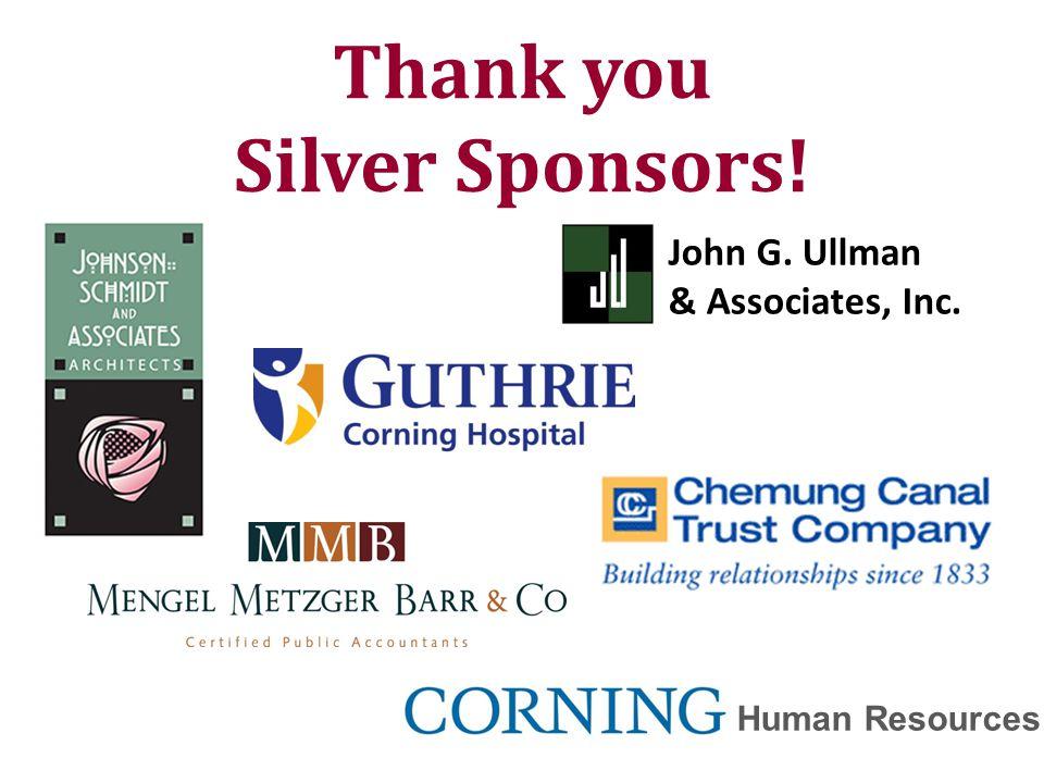 John G. Ullman & Associates, Inc. Thank you Silver Sponsors! Human Resources