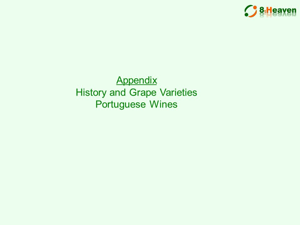 Appendix History and Grape Varieties Portuguese Wines