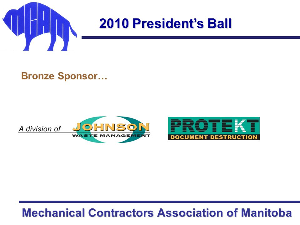 Mechanical Contractors Association of Manitoba 2010 President's Ball Bronze Sponsor…