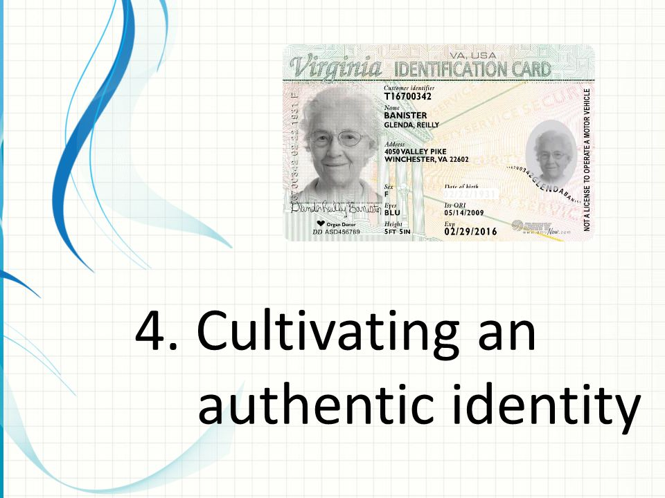 4. Cultivating an authentic identity