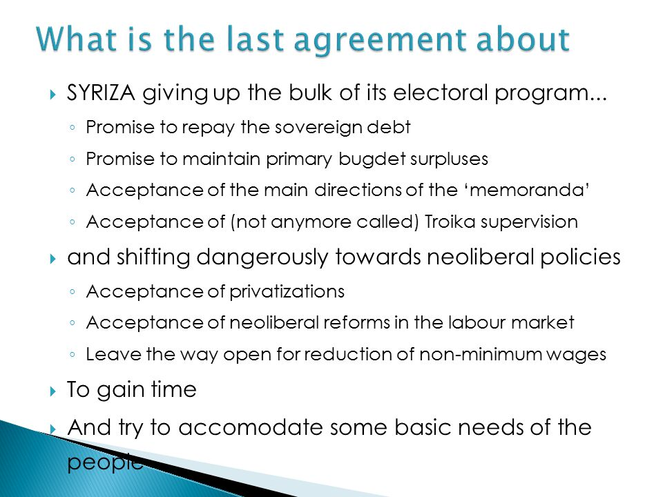  SYRIZA giving up the bulk of its electoral program...