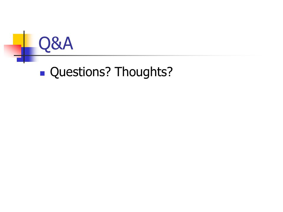Q&A Questions Thoughts