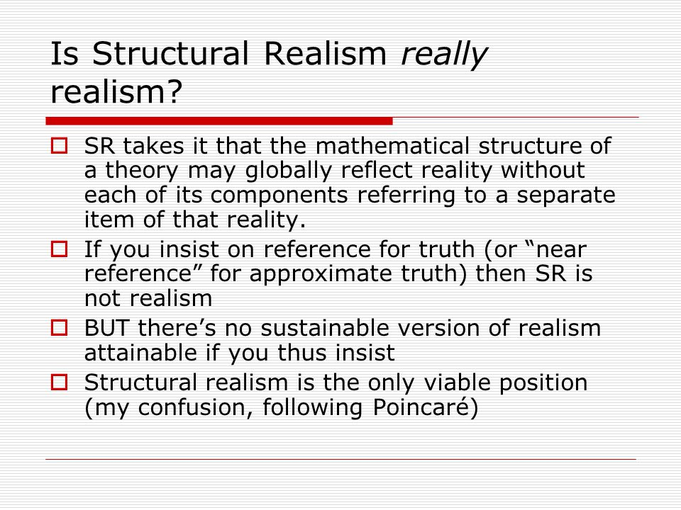 Is Structural Realism really realism.