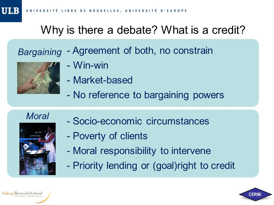 Why is there a debate. What is a credit.