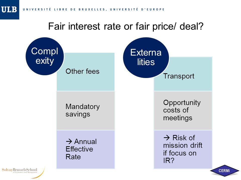 Fair interest rate or fair price/ deal.